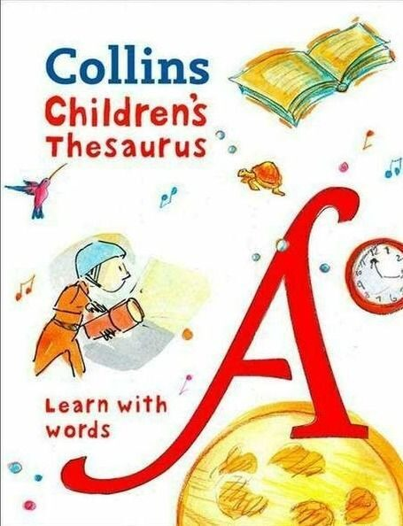 E10 Collins Childrens Thesaurus: Learn With Words